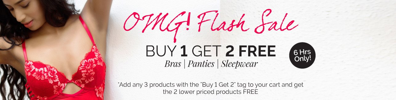 Buy 1 Get 2 Free on Bra's, Panties & Sleepwear (6 Hours only) – Shop Online at Zivame.com