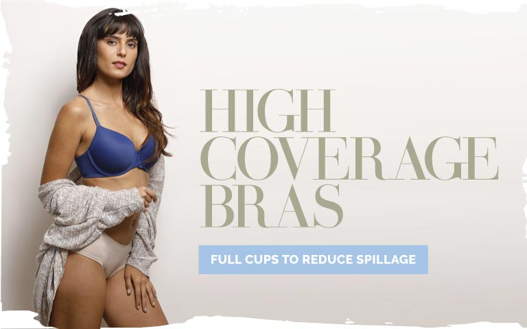 de5ed509203 High to Full Coverage Bra - Choose your Favourite High to Full ...