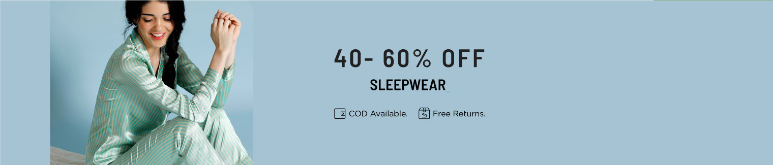 Sleepwear 40-60 off