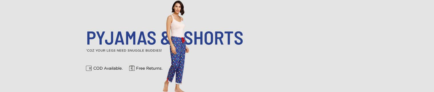 Pyjamas And Shorts