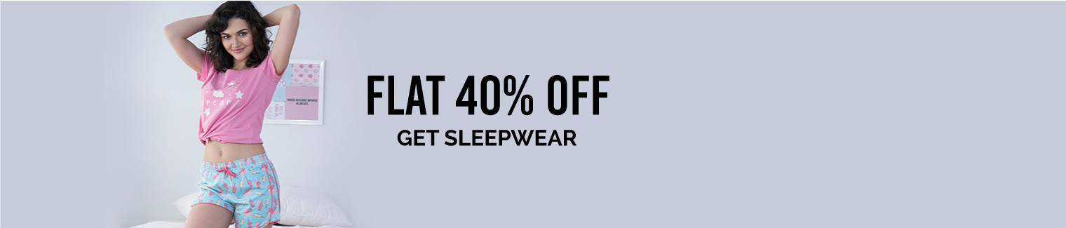 sleepwear 40 to 50 off